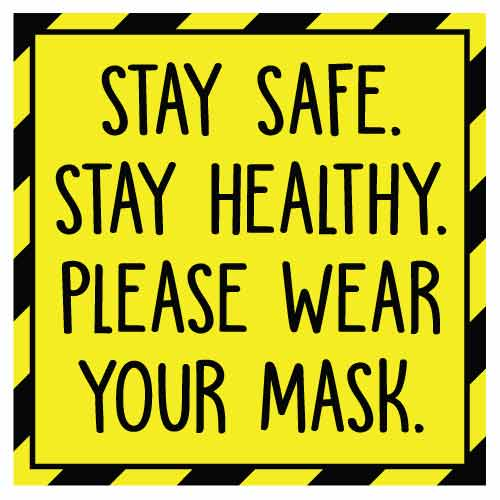 COVID School Sign Stay Safe Stay Healthy Please Wear Your Mask
