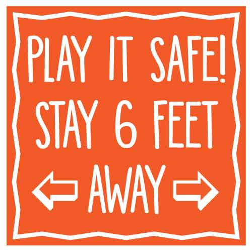 COVID School Sign Play It Safe Stay 6 Feet Away