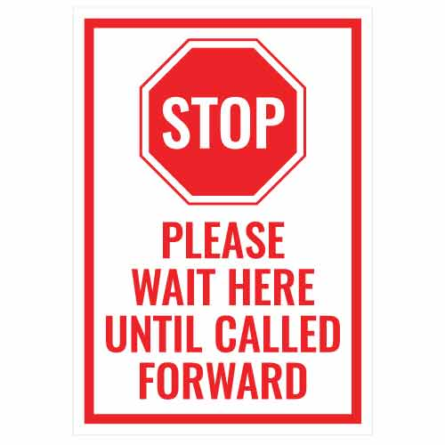 COVID School Sign Stop Please Wait Here Until Called Forward