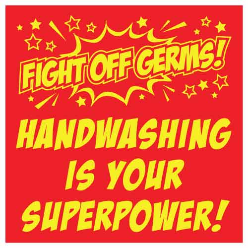 COVID School Sign Fight Off Germs Handwashing Is Your Superpower