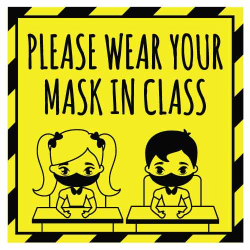 COVID School Sign Please Wear Your Mask In Class